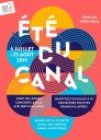 All the summer activities of Eté du Canal