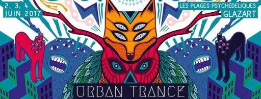 Urban Trance Festival 2017 - Glazart ouverture