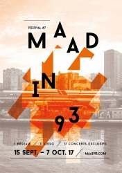Maad In 93 - affiche 2017 ombeline Tupinie/Camille Millerand