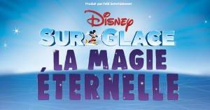 Disney sur glace - décembrfe 2019 - Magie éternelle