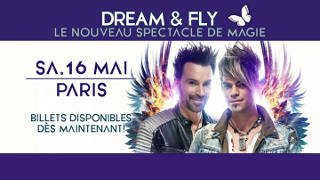 Dream & Fly - Ehrlichs Brothers au Zénith de Paris