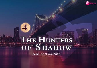 Convention Paris Bagnolet The Hunters of Shadow