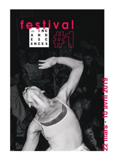 affiche festival Incandescences - danse - 2019