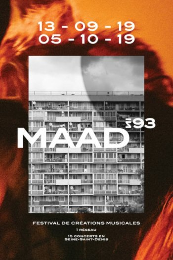 Festival Maad in 93 - affiche 2019 - conception graphisme GRAMA