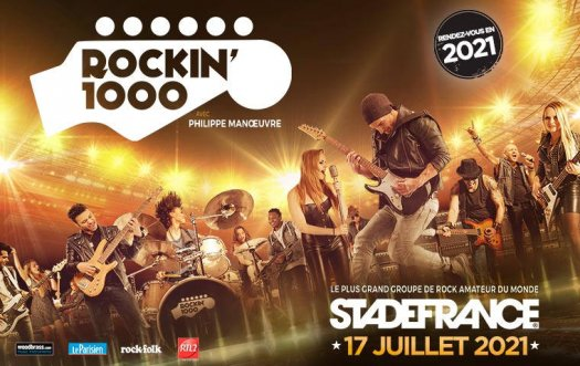 Rock In1000 au Stade de France - 17 juillet 2021