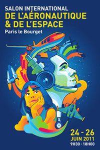 Salon international de l 39 a ronautique et de l 39 espace 2011 - Salon international de l aeronautique et de l espace ...