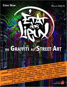 Etat Des Lieux Du Graffiti Et Du Street Art De Cedric Naimi